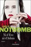 Ni d'Eve ni d'Adam - A. Nothomb
