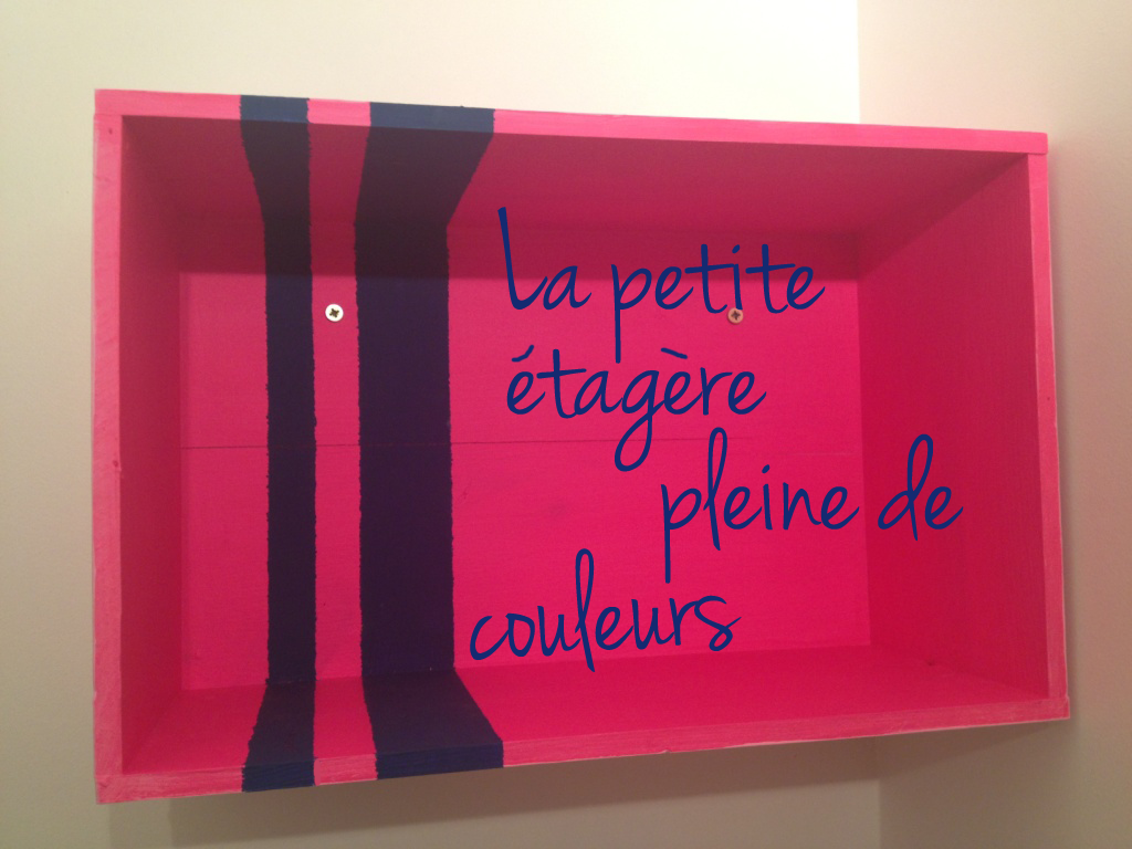 DIY : La petite etagere (toute en couleurs) home made !