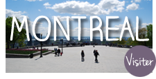 Visiter Montreal et ses environs